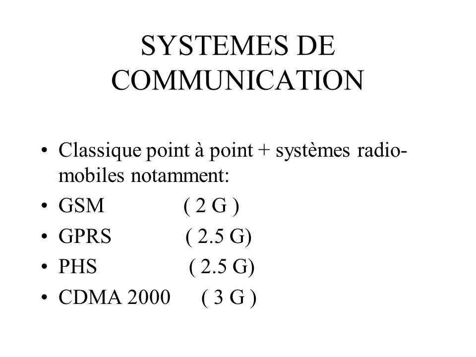 SYSTEMES DE COMMUNICATION