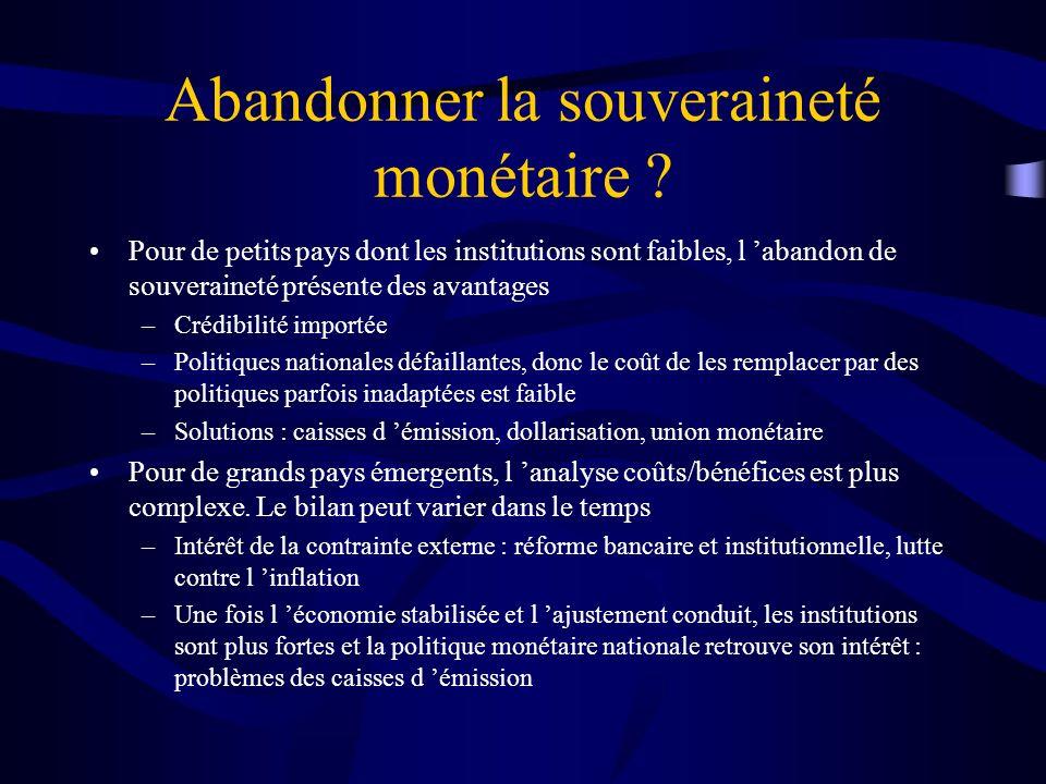 Abandonner la souveraineté monétaire