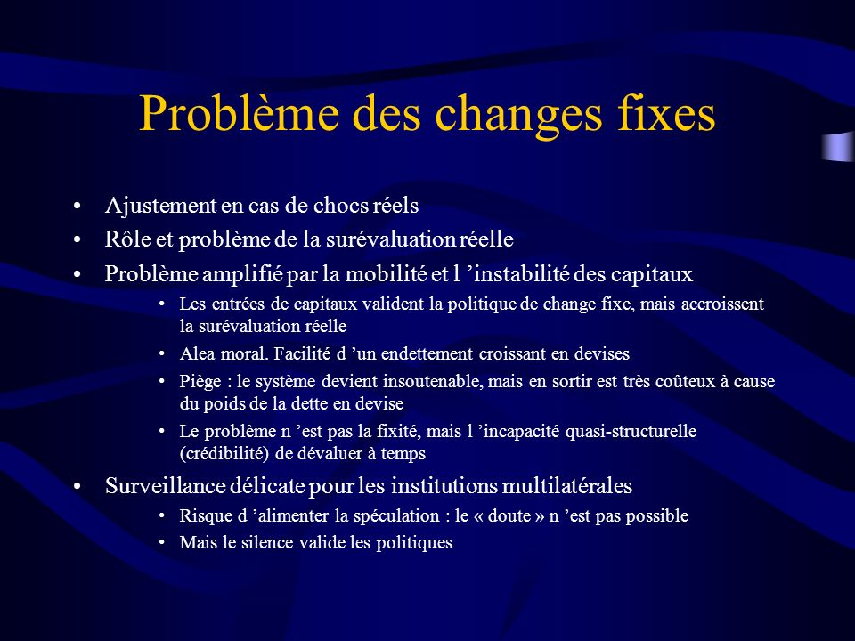 Problème des changes fixes