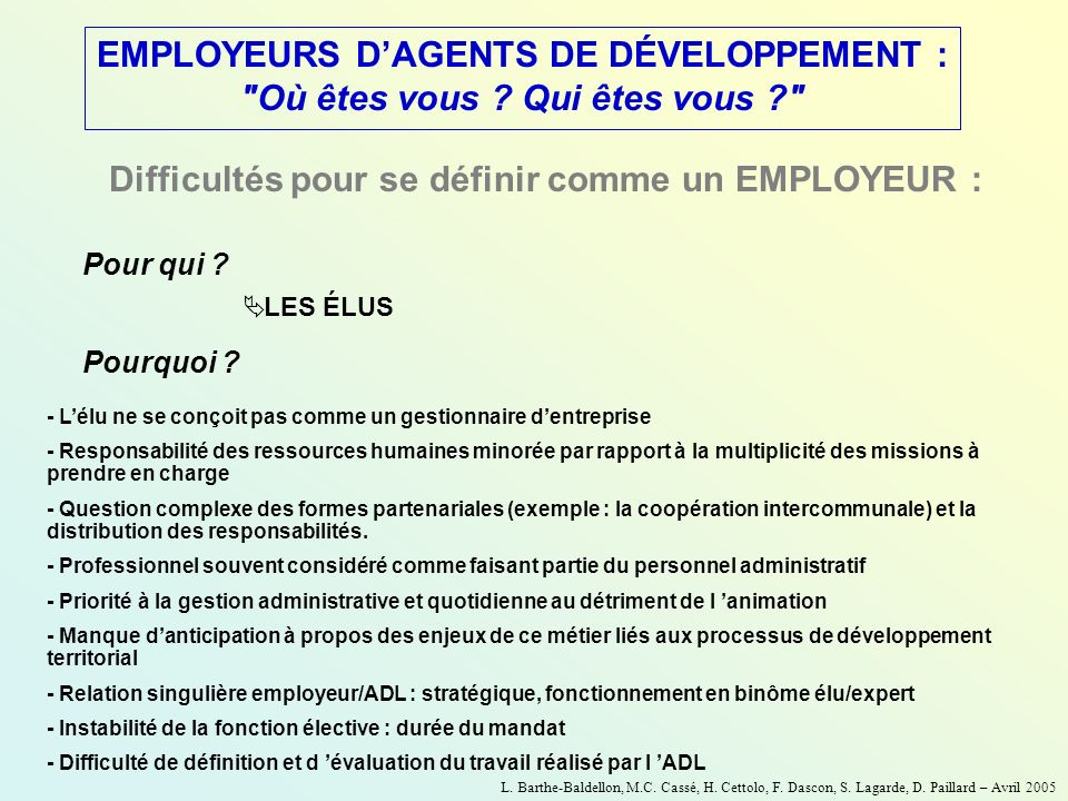 EMPLOYEURS D'AGENTS DE DÉVELOPPEMENT :