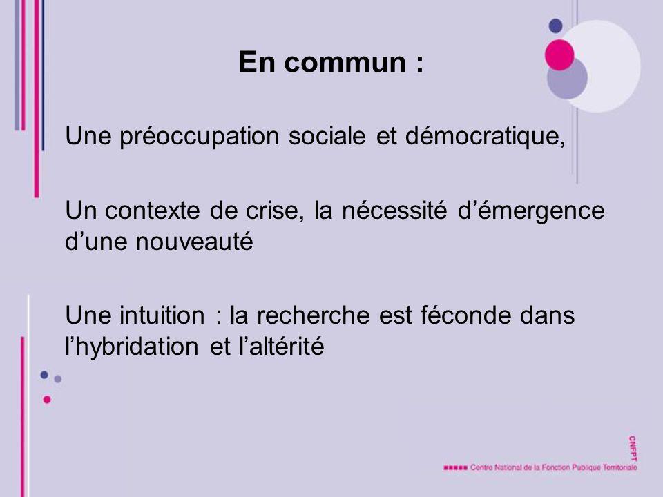 En commun : Une préoccupation sociale et démocratique,
