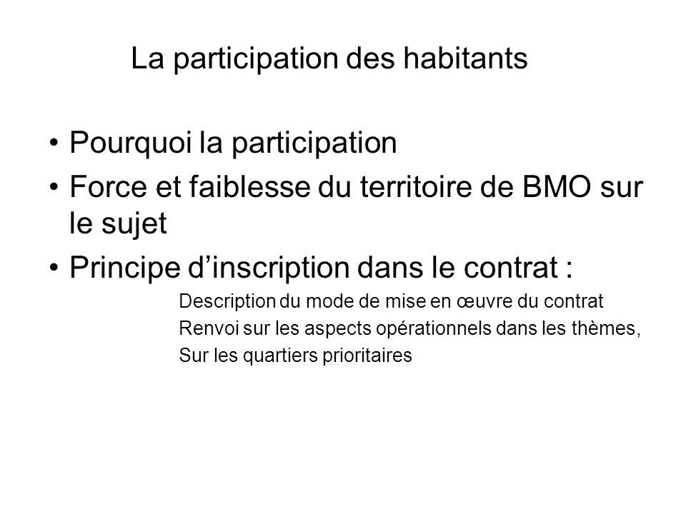 La participation des habitants