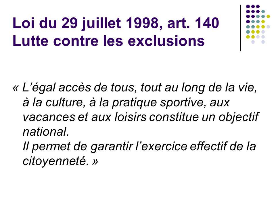Loi du 29 juillet 1998, art. 140 Lutte contre les exclusions
