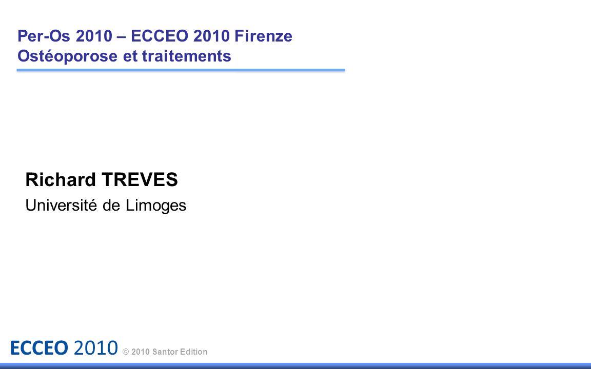 Per-Os 2010 – ECCEO 2010 Firenze Ostéoporose et traitements