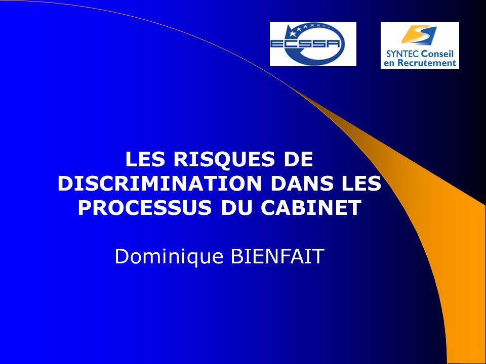 LES RISQUES DE DISCRIMINATION DANS LES PROCESSUS DU CABINET