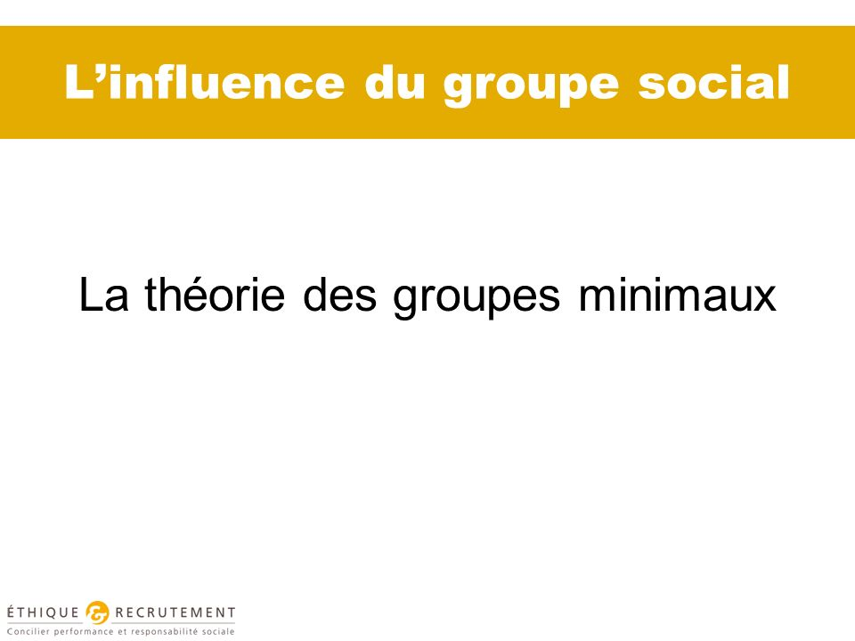 L'influence du groupe social