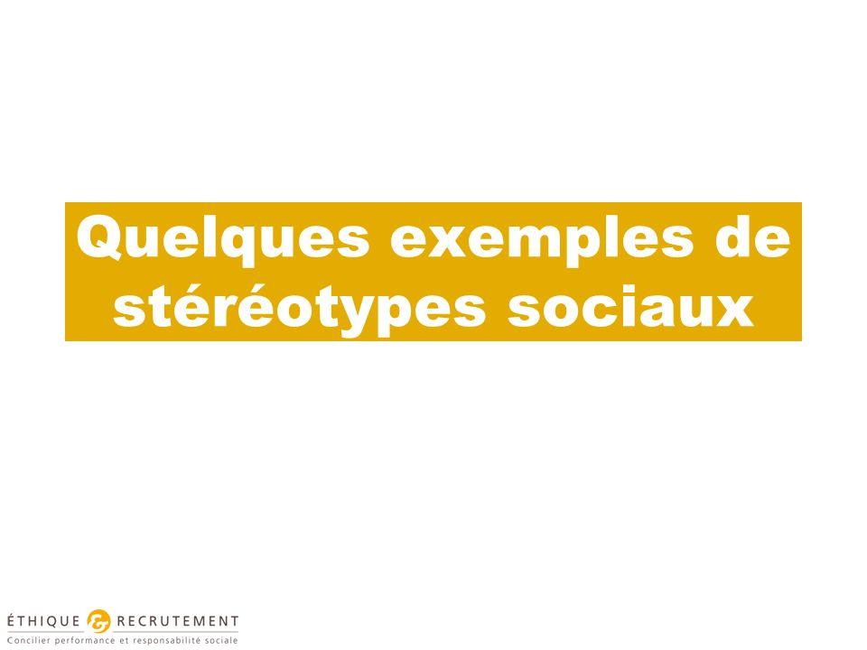 Quelques exemples de stéréotypes sociaux