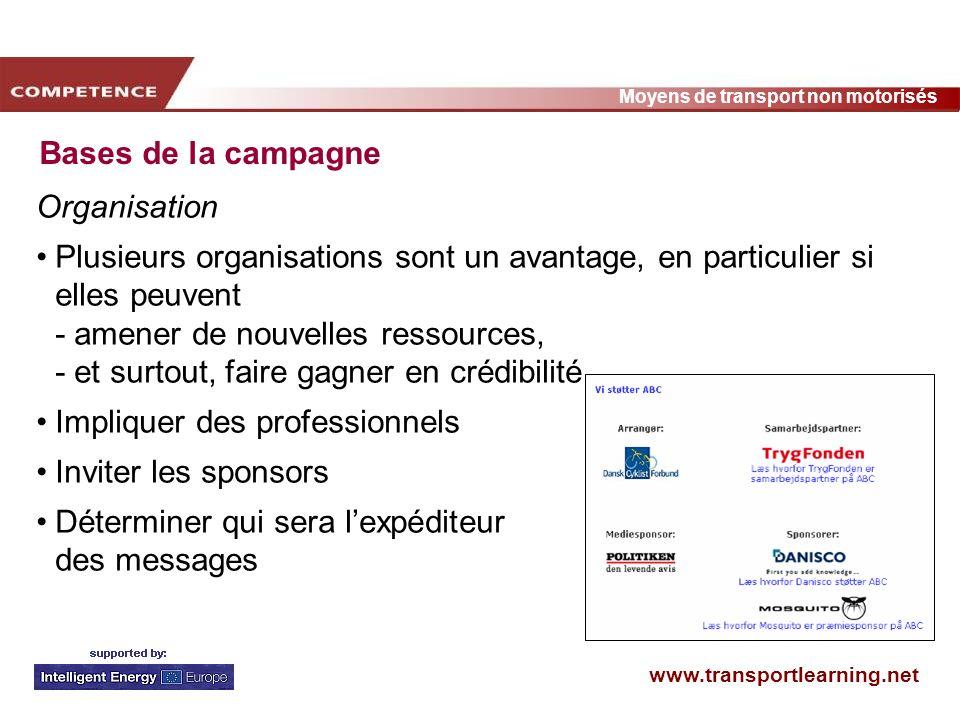 Bases de la campagneOrganisation.