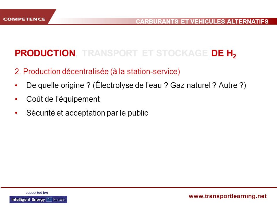 PRODUCTION, TRANSPORT ET STOCKAGE DE H2