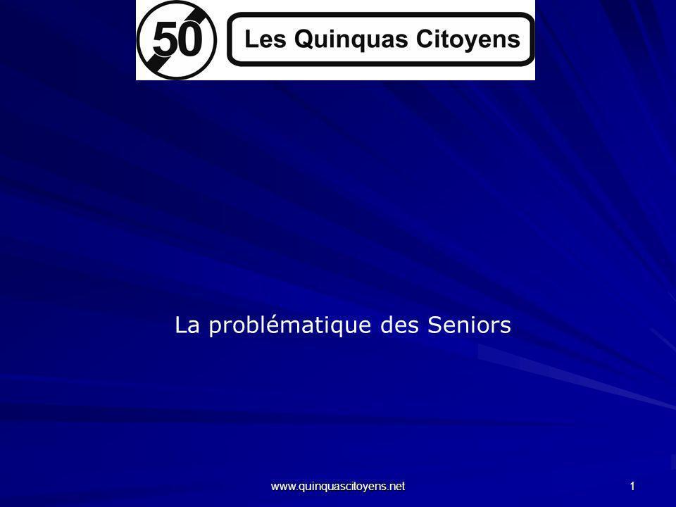 La problématique des Seniors