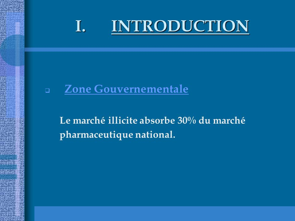 INTRODUCTION Zone Gouvernementale