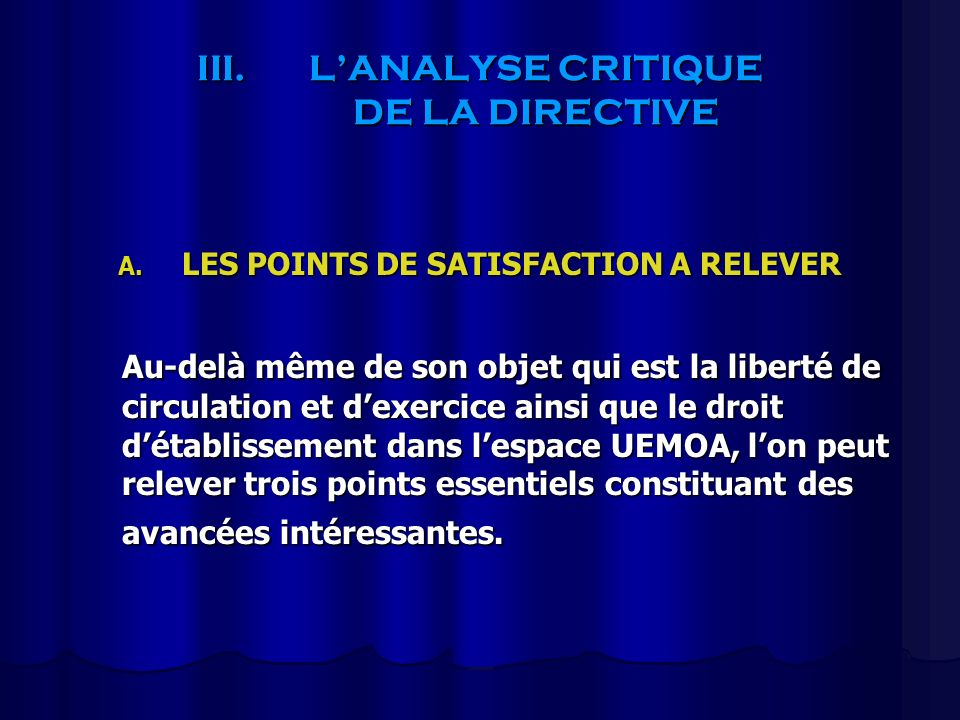 L'ANALYSE CRITIQUE DE LA DIRECTIVE
