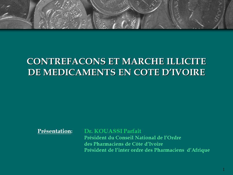 CONTREFACONS ET MARCHE ILLICITE DE MEDICAMENTS EN COTE D'IVOIRE