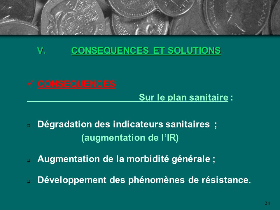 CONSEQUENCES ET SOLUTIONS