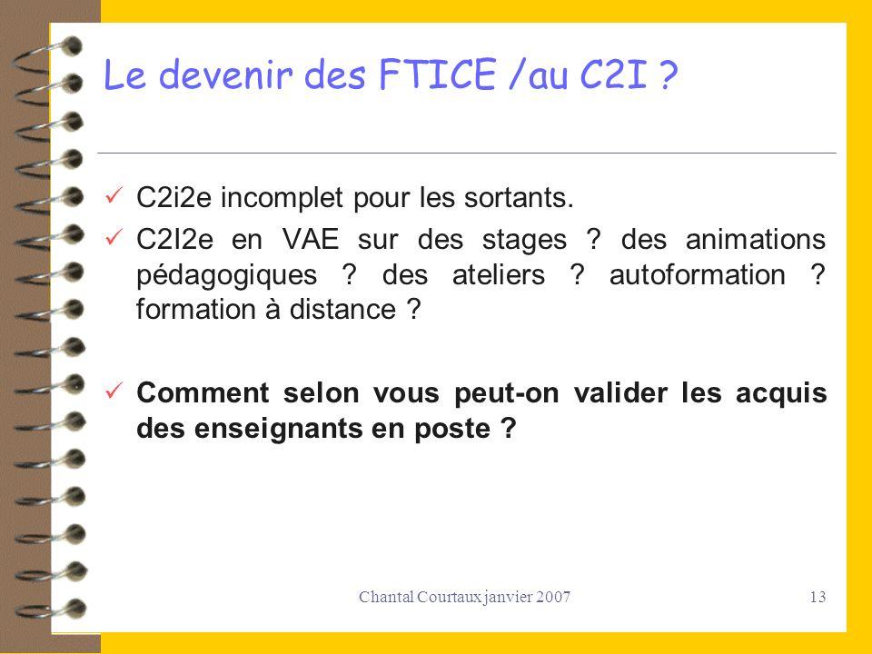 Le devenir des FTICE /au C2I
