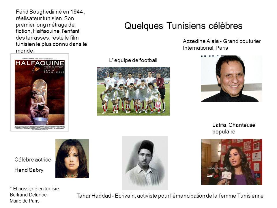 Quelques Tunisiens célèbres