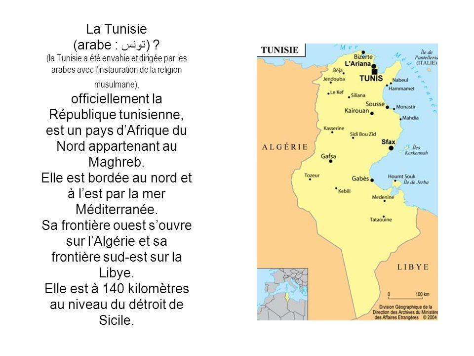La Tunisie (arabe : تونس)