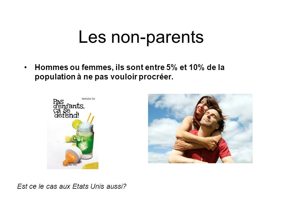 Les non-parents Hommes ou femmes, ils sont entre 5% et 10% de la population à ne pas vouloir procréer.