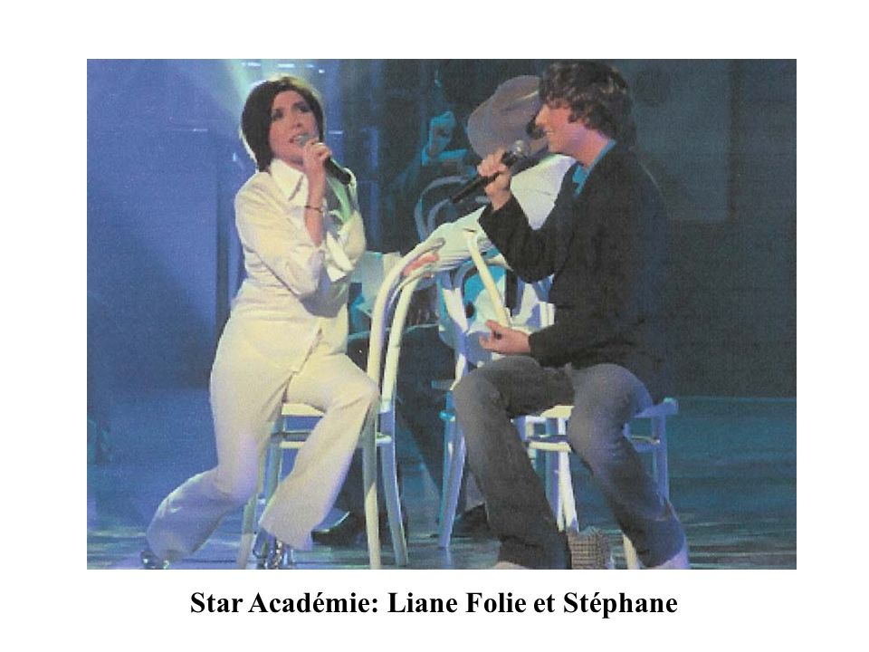 Star Académie: Liane Folie et Stéphane