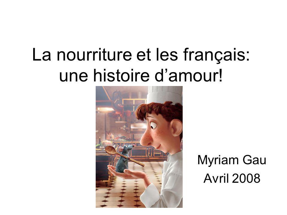 La nourriture et les français: une histoire d'amour!
