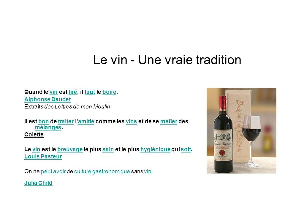 Le vin - Une vraie tradition