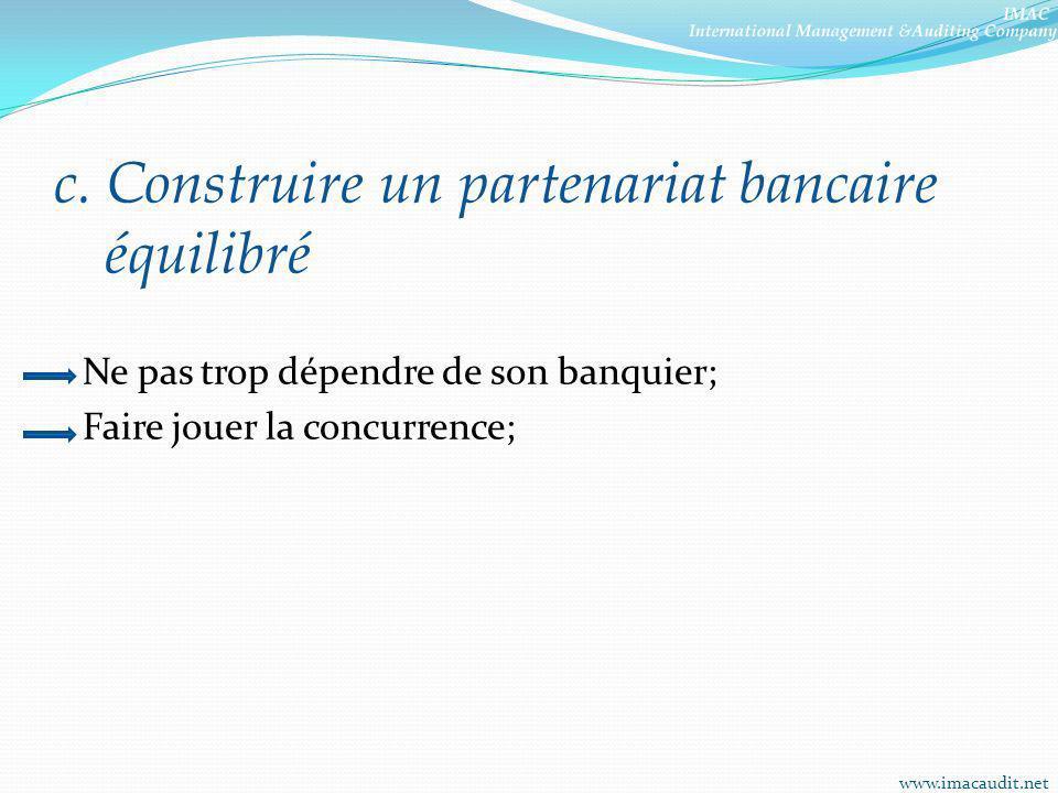 c. Construire un partenariat bancaire équilibré