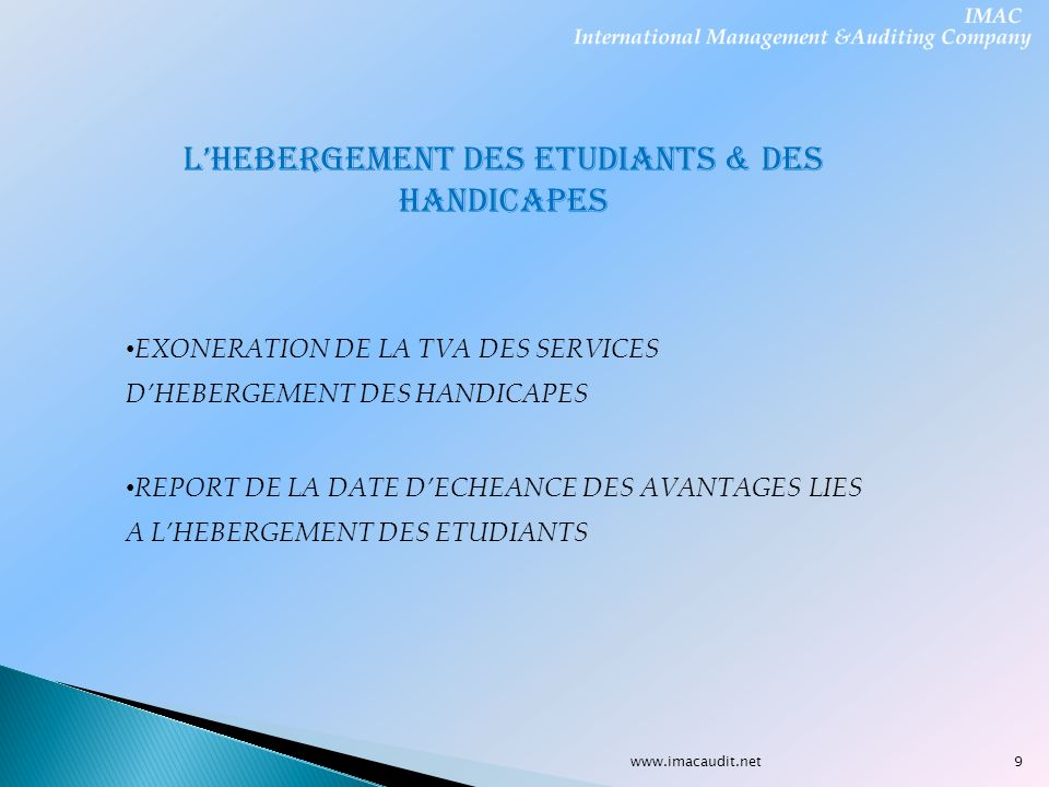 L'HEBERGEMENT DES ETUDIANTS & DES HANDICAPES