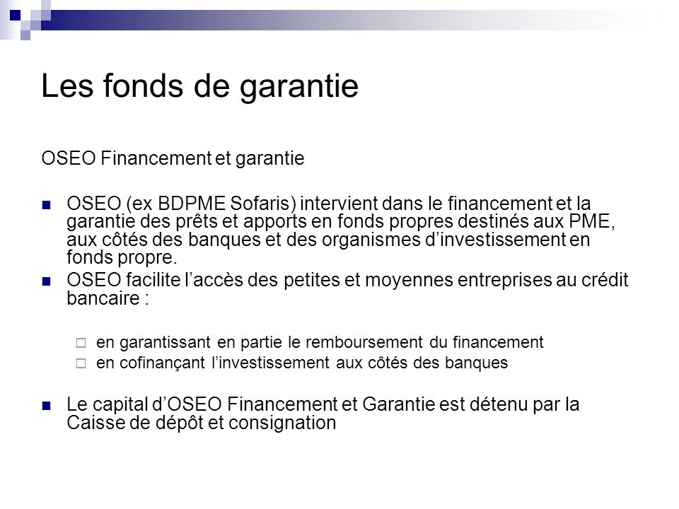 Les fonds de garantie OSEO Financement et garantie