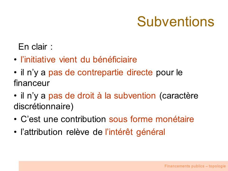 Subventions En clair : l'initiative vient du bénéficiaire