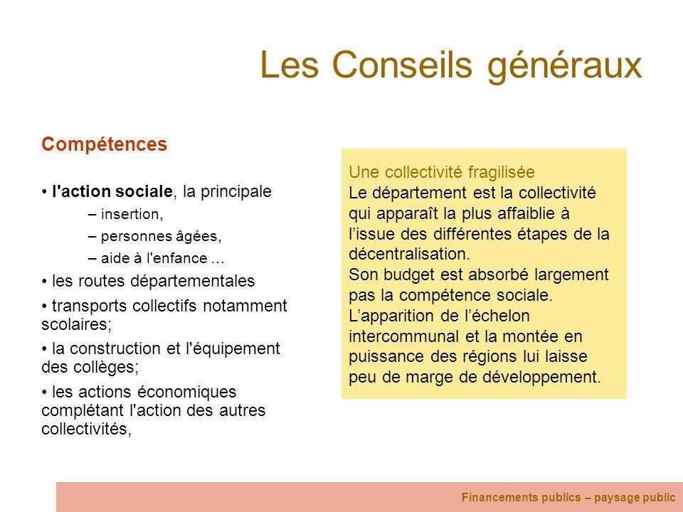 Les Conseils généraux Compétences l action sociale, la principale
