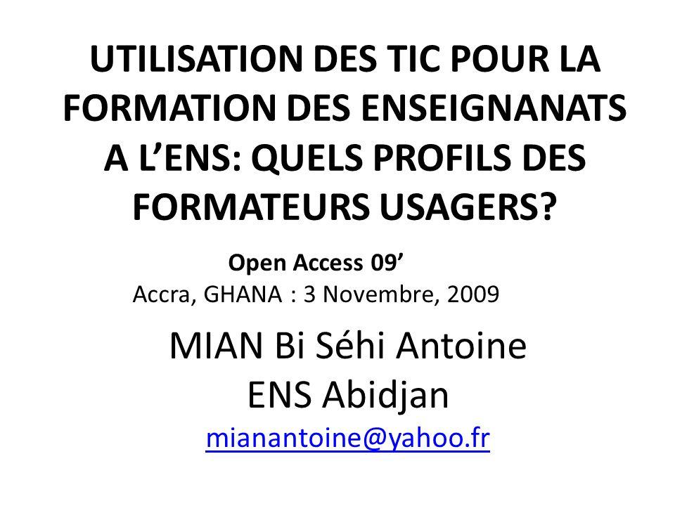 UTILISATION DES TIC POUR LA FORMATION DES ENSEIGNANATS A L'ENS: QUELS PROFILS DES FORMATEURS USAGERS