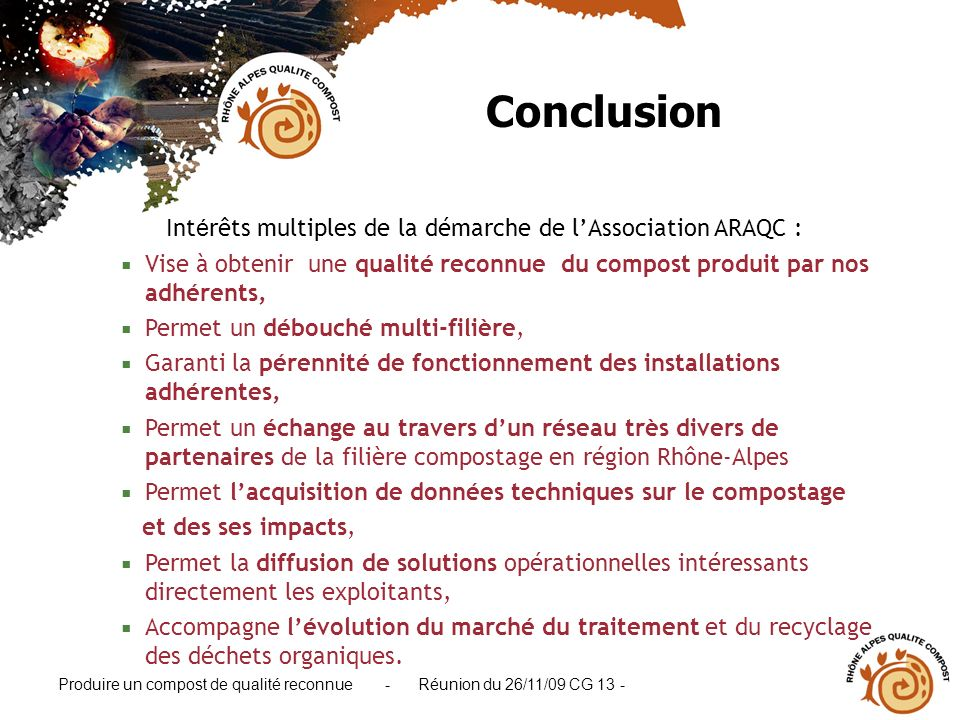 Intérêts multiples de la démarche de l'Association ARAQC :