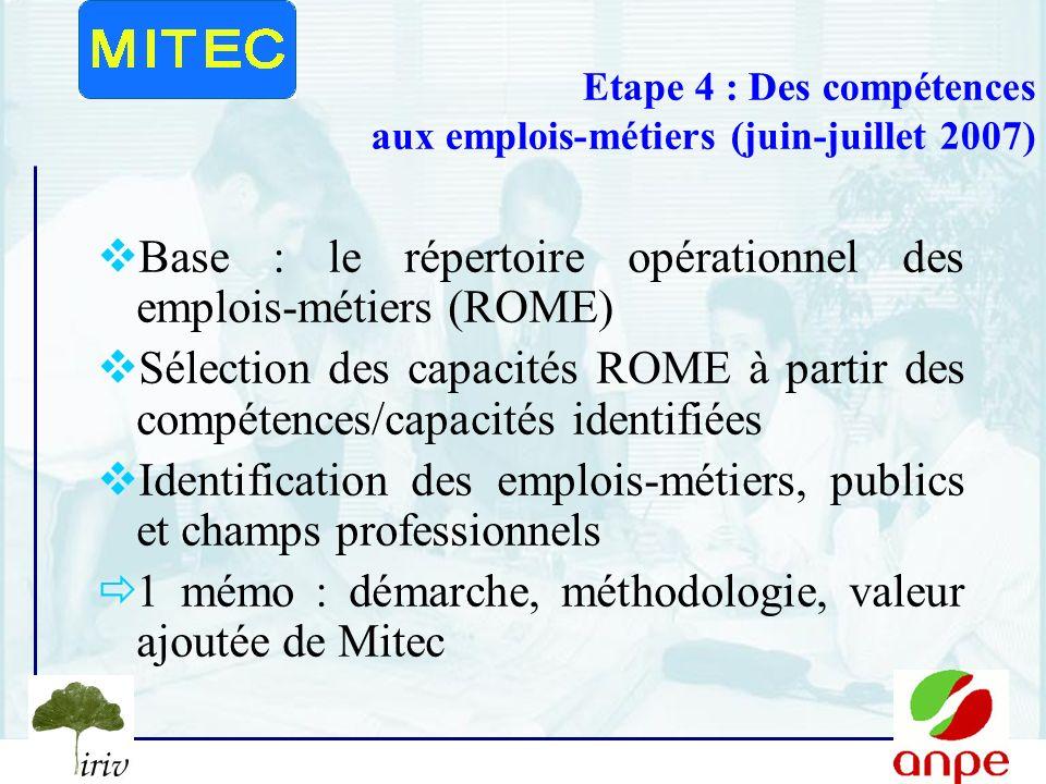 Etape 4 : Des compétences aux emplois-métiers (juin-juillet 2007)