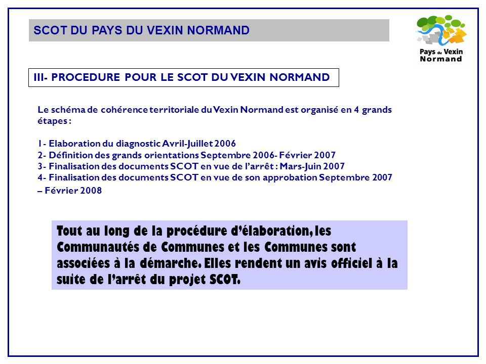 III- PROCEDURE POUR LE SCOT DU VEXIN NORMAND