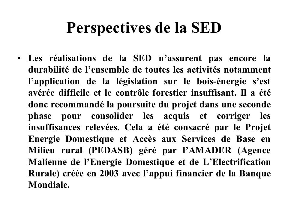 Perspectives de la SED