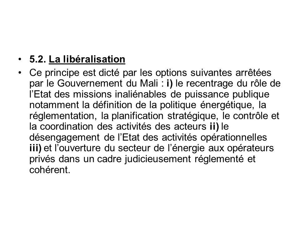 5.2. La libéralisation