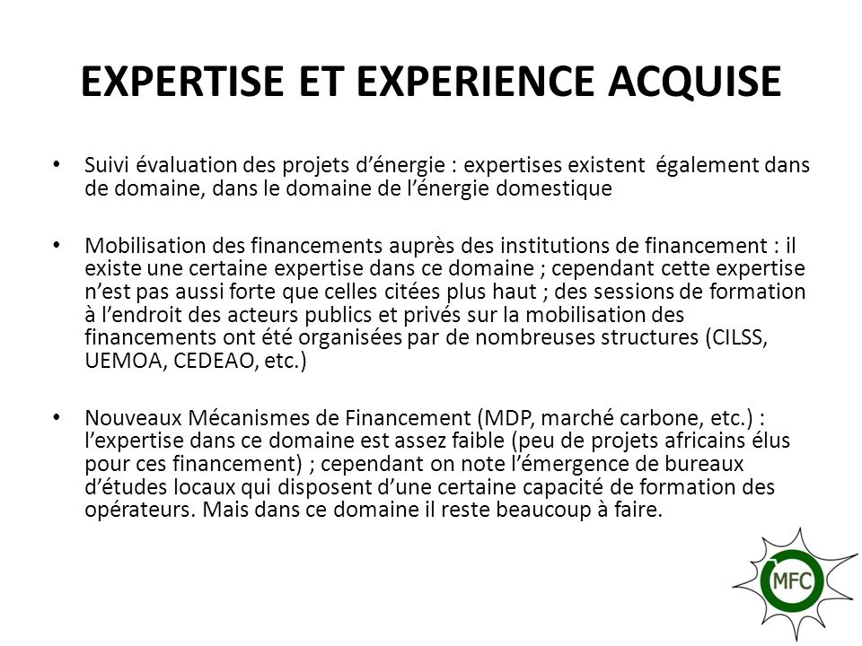 EXPERTISE ET EXPERIENCE ACQUISE