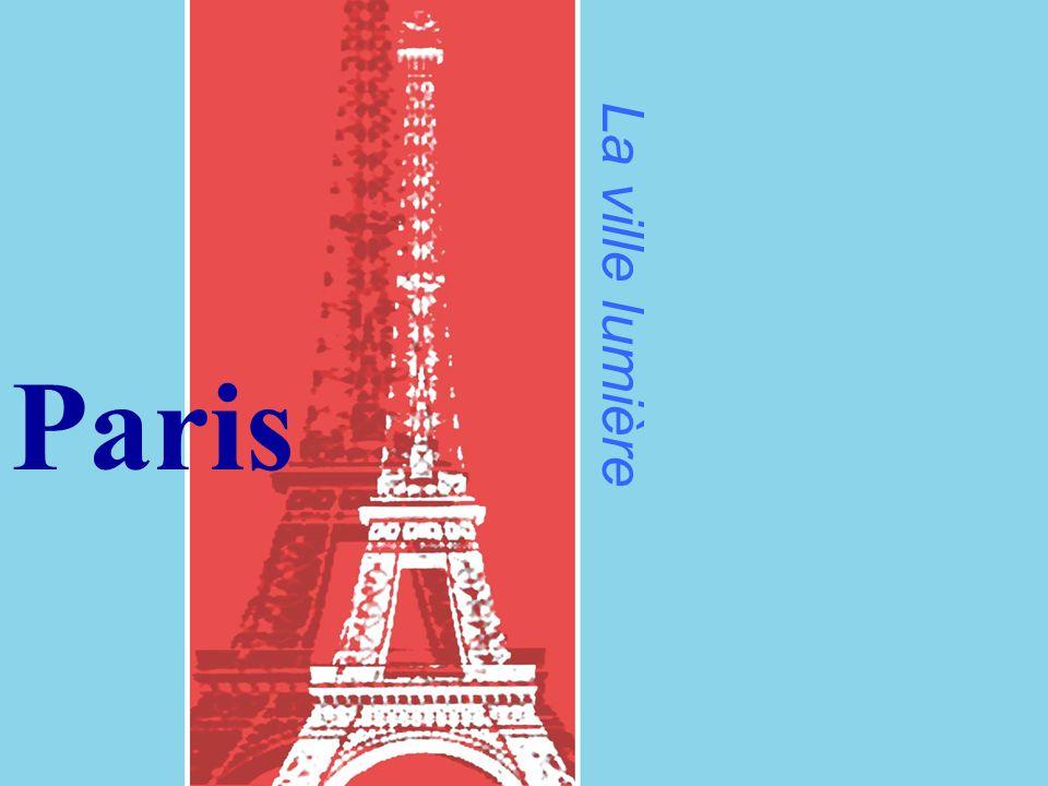 La ville lumière Paris