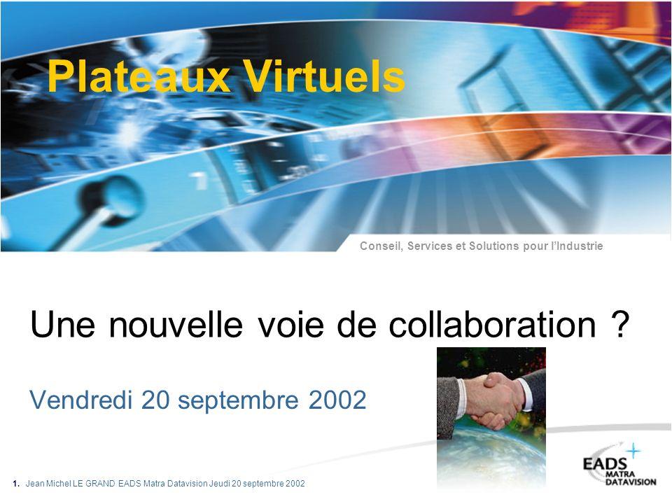 Une nouvelle voie de collaboration