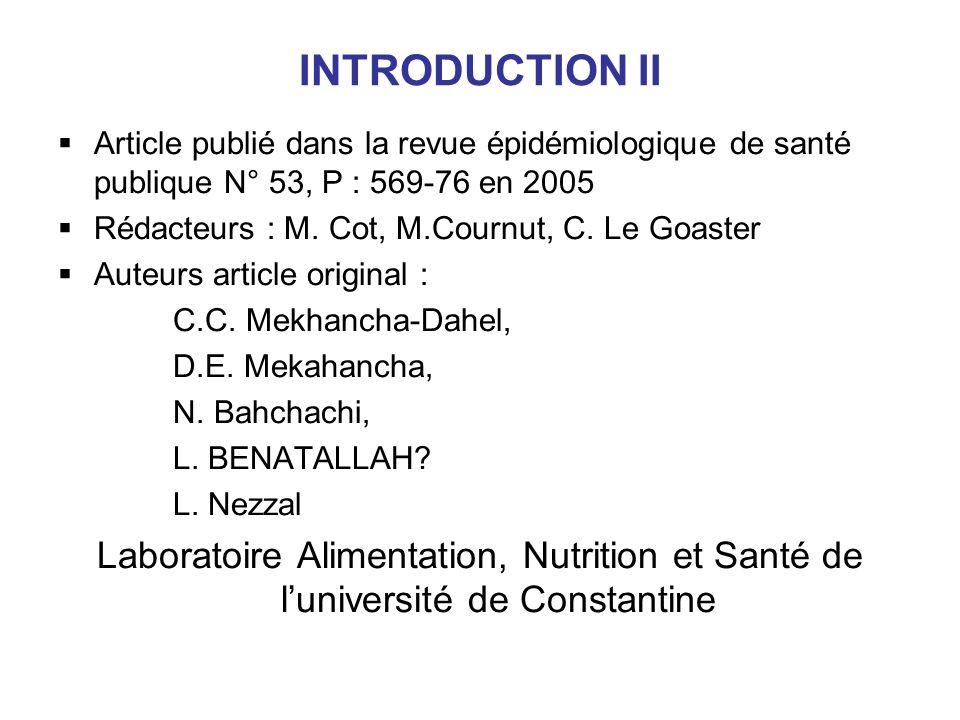 INTRODUCTION II Article publié dans la revue épidémiologique de santé publique N° 53, P : 569-76 en 2005.