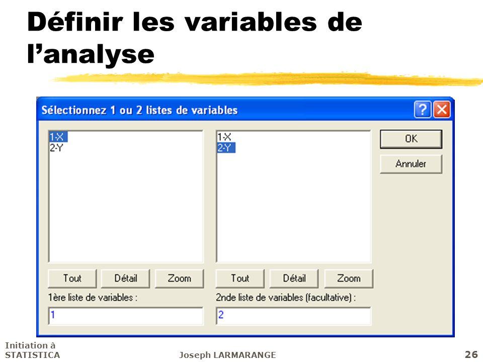 Définir les variables de l'analyse
