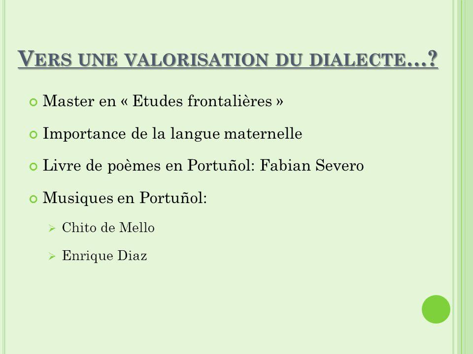 Vers une valorisation du dialecte…
