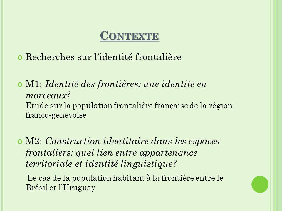 Contexte Recherches sur l'identité frontalière