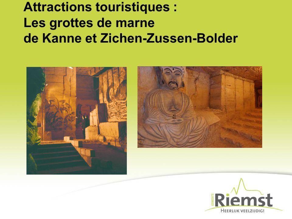 Attractions touristiques : Les grottes de marne de Kanne et Zichen-Zussen-Bolder
