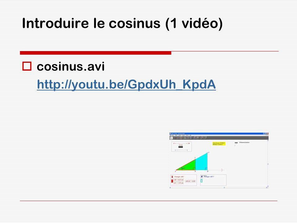 Introduire le cosinus (1 vidéo)