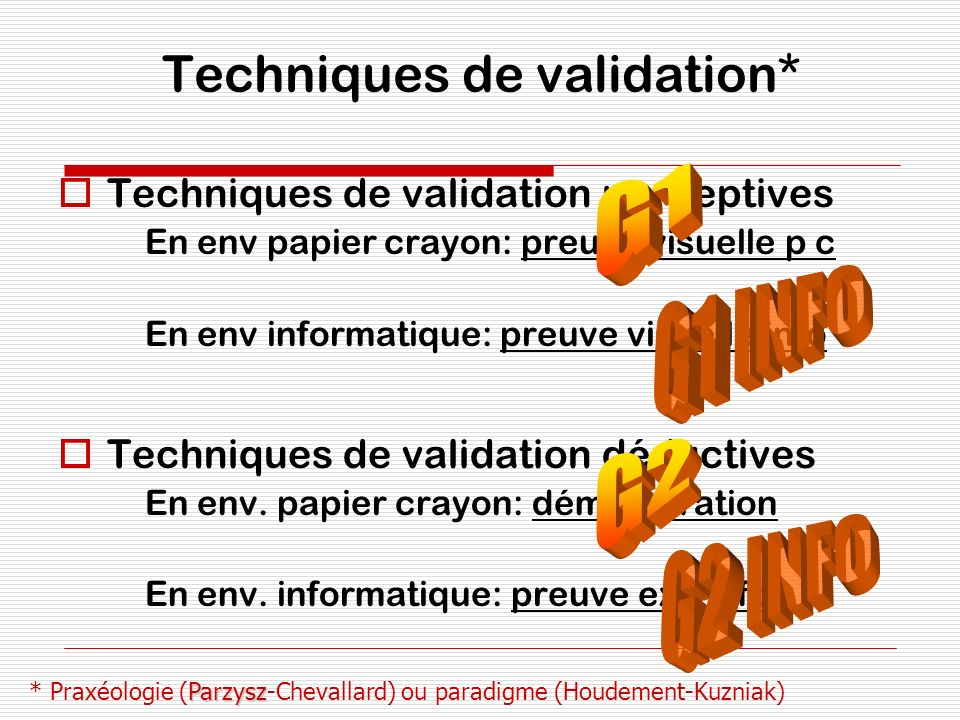 Techniques de validation*
