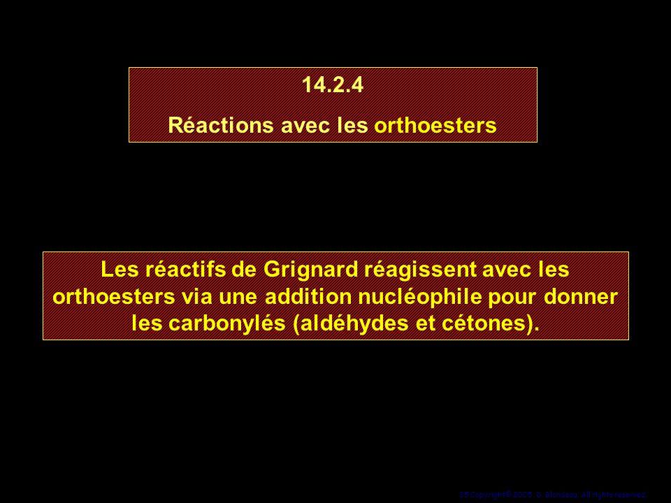 Réactions avec les orthoesters