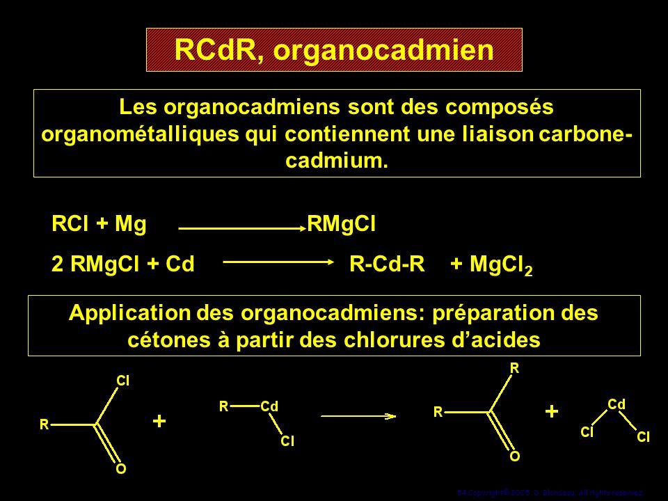 RCdR, organocadmien Les organocadmiens sont des composés organométalliques qui contiennent une liaison carbone-cadmium.