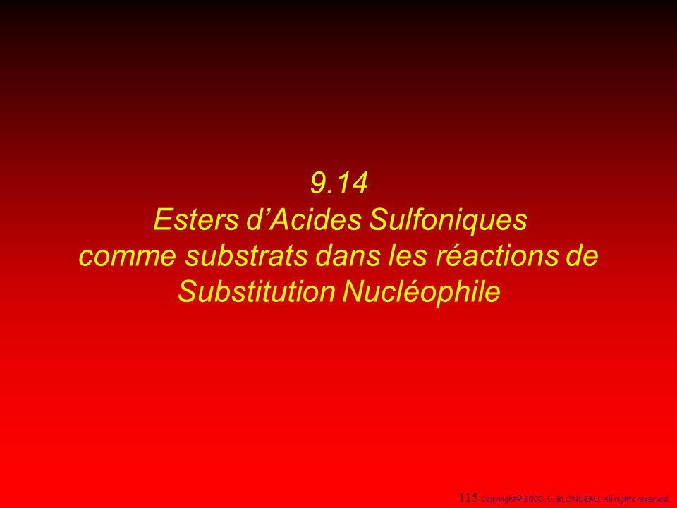 9.14 Esters d'Acides Sulfoniques comme substrats dans les réactions de Substitution Nucléophile