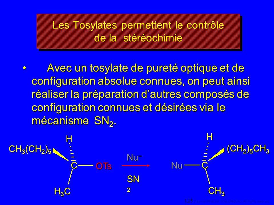 Les Tosylates permettent le contrôle de la stéréochimie